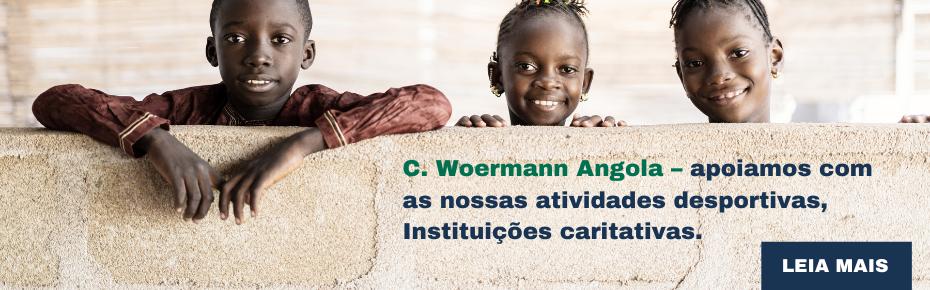 C. Woermann Angola – apoiamos com as nossas atividades desportivas,  Instituições caritativas.